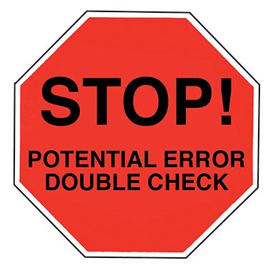 Sticker dispenser - Item 2089 Stop Potential Error Double Check Label